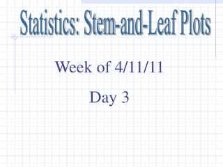 Statistics: Stem-and-Leaf Plots