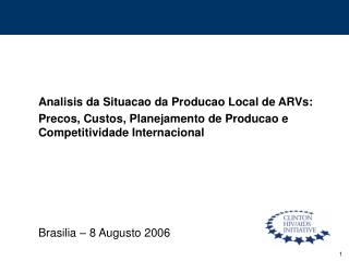 Analisis da Situacao da Producao Local de ARVs: