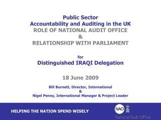 Bill Burnett, Director, International  & Nigel Penny, International Manager & Project Leader