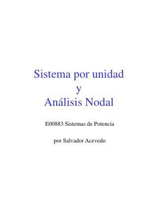 Sistema por unidad y Análisis Nodal