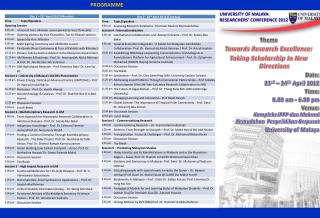 Theme  Towards Research Excellence:  Taking Scholarship In New Directions    Date:    23rd   24th April 2012    Time: