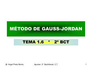 M�TODO DE GAUSS-JORDAN