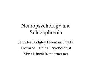Neuropsychology and Schizophrenia