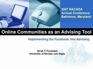 Online Communities as an Advising Tool