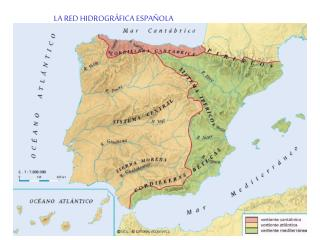 LA RED HIDROGRÁFICA ESPAÑOLA
