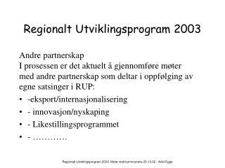 Regionalt Utviklingsprogram 2003
