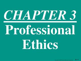 CHAPTER 3 Professional Ethics