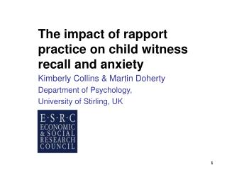 The impact of rapport practice on child witness recall and anxiety