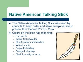 Native American Talking Stick