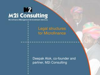 Legal structures  for Microfinance