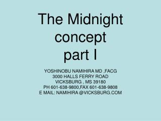 The Midnight concept part I
