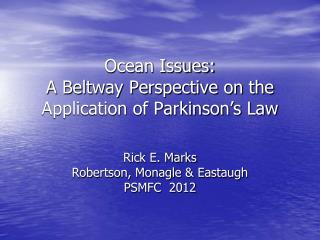 Ocean Issues:  A Beltway Perspective on the Application of Parkinson's Law