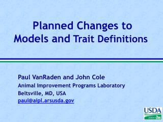 Planned Changes to Models and  Trait Definitions