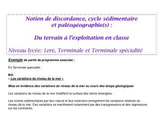Notion de discordance, cycle s�dimentaire  et pal�og�ographie(s) :