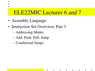 ELE22MIC Lectures 6 and 7