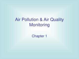 Air Pollution & Air Quality Monitoring