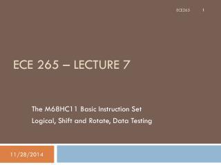 ECE 265 – Lecture 7