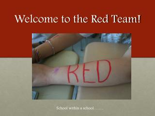 Welcome to the Red Team!