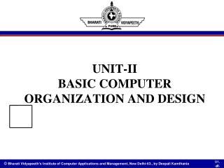 UNIT-II BASIC COMPUTER ORGANIZATION AND DESIGN