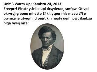 Unit 3 Warm Up: Kamistu 24, 2013