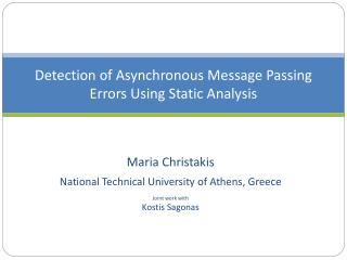 Detection of Asynchronous Message Passing Errors Using Static Analysis