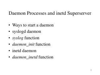 Daemon Processes and inetd Superserver