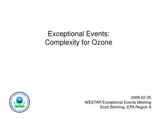Exceptional Events: Complexity for Ozone