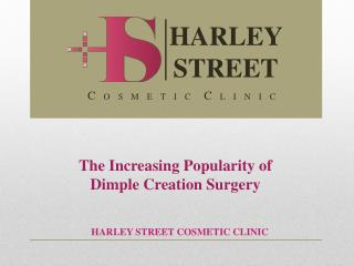 The Increasing Popularity of Dimple Creation Surgery