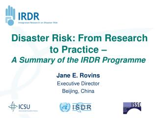 Disaster Risk: From Research to Practice –  A Summary of the IRDR Programme