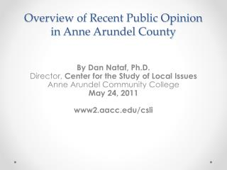 Overview of Recent Public Opinion in Anne Arundel County
