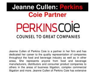 Jeanne Cullen: Perkins Coie Partner