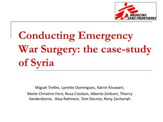 Conducting Emergency War Surgery: the case-study of Syria