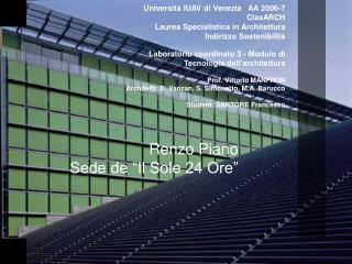 """Renzo Piano Sede de """"Il Sole 24 Ore"""""""