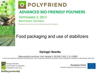 Food packaging and use of stabilizers