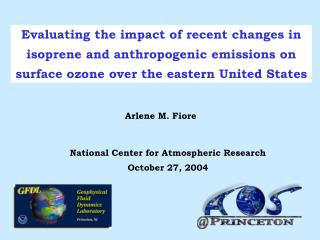 Evaluating the impact of recent changes in  isoprene and anthropogenic emissions on