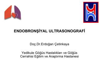 ENDOBRONŞİYAL ULTRASONOGRAFİ