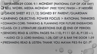 September  29  Code: 9 .1  MONDAY (N ational  cup of joe  day)