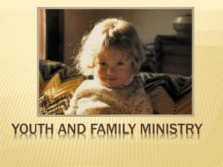 Youth and Family Ministry