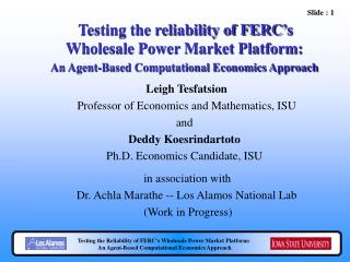 Testing the reliability of FERC's Wholesale Power Market Platform: