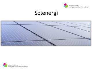 Sol e Solenergi erg i