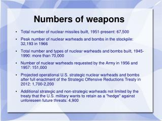 Numbers of weapons