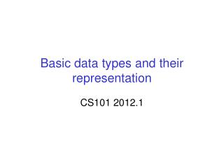 Basic data types and their representation