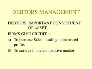 DEBTORS MANAGEMENT
