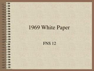 1969 White Paper
