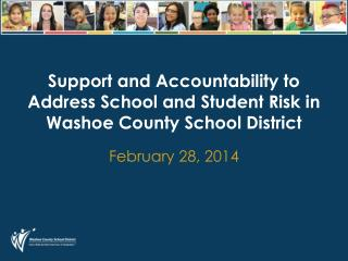 Support and Accountability to Address School and Student Risk in Washoe County School District