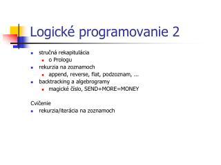 Logick é programovanie 2