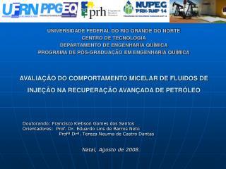 Doutorando: Francisco  Klebson  Gomes dos Santos