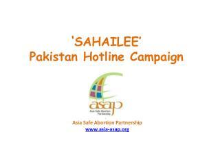 ' SAHAILEE'  Pakistan Hotline Campaign