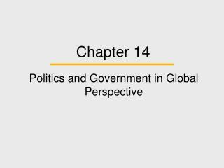 Politics and Government in Global Perspective