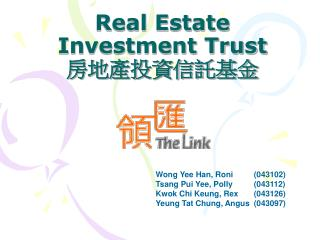 Real Estate Investment Trust 房地產投資信託基金